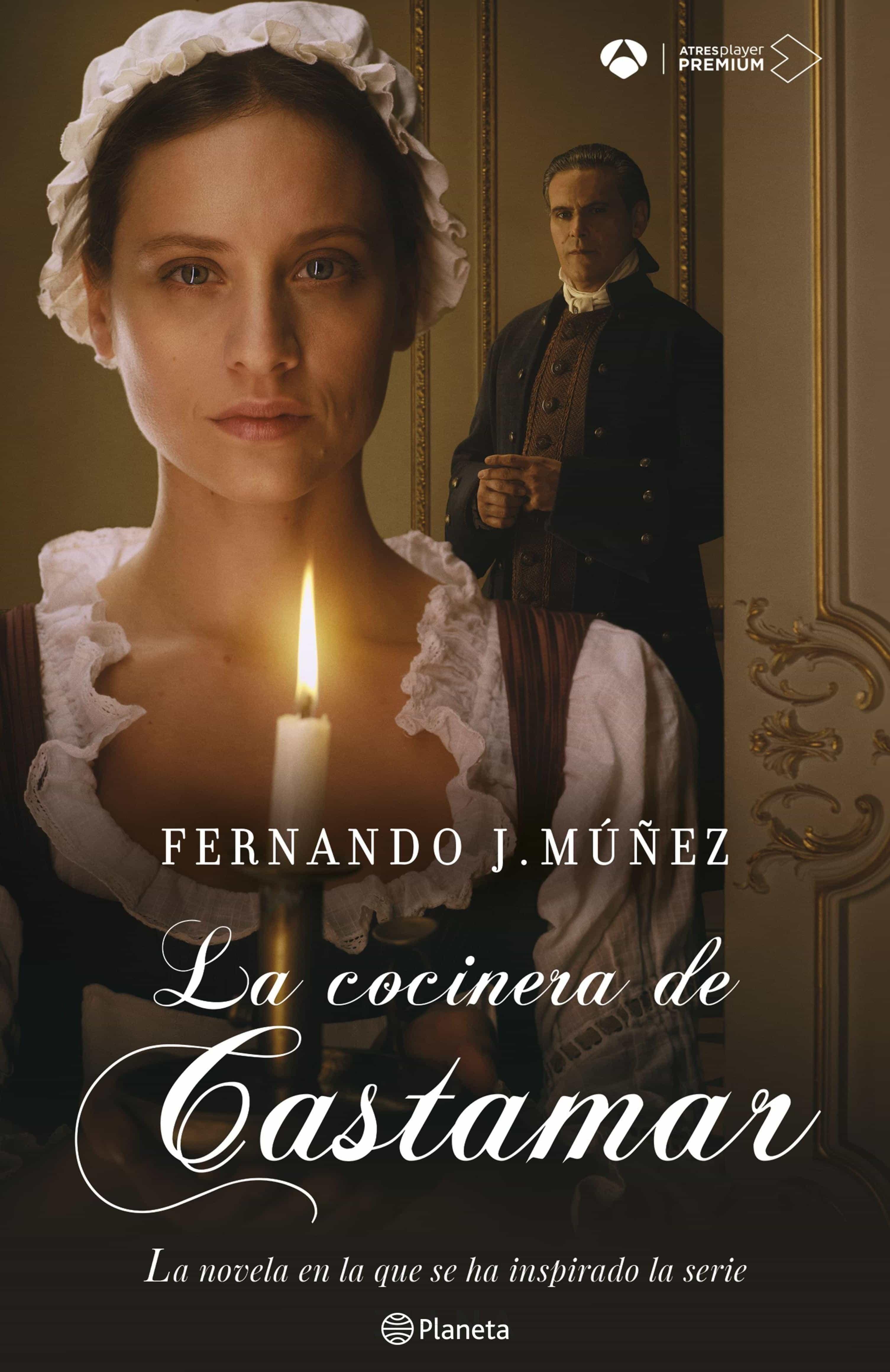La Cocinera De Castamar   por Fernando J. Múñez