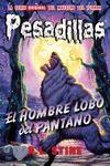 Pesadillas 7 :el Hombre Lobo Del Pantano por R.l. Stine