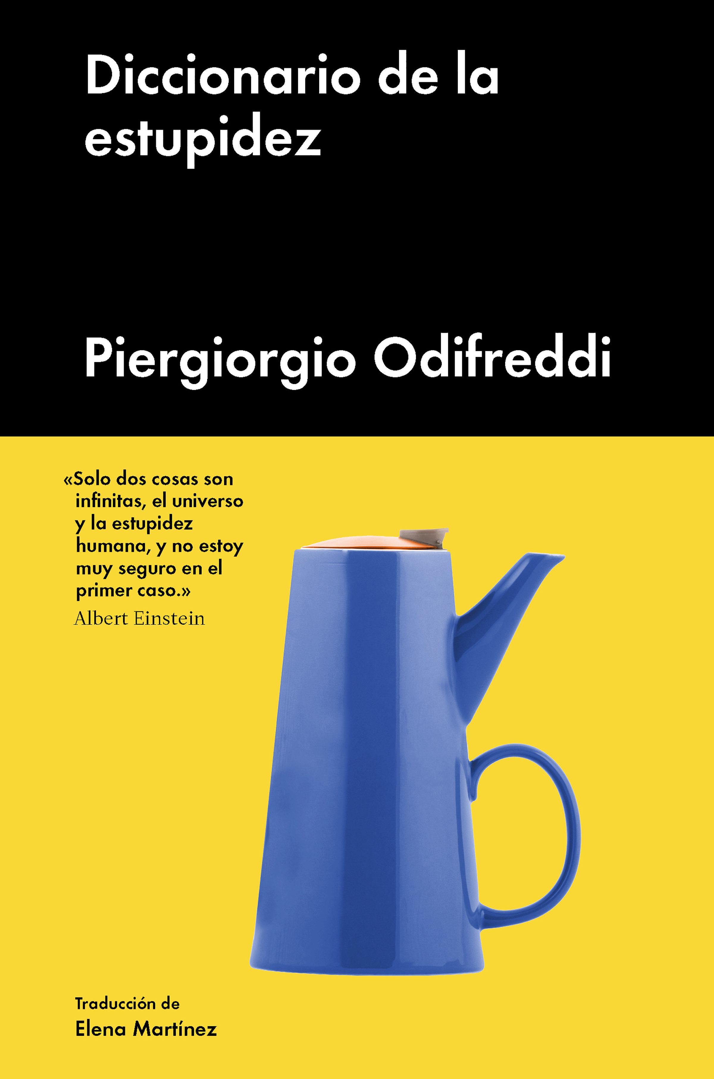 Diccionario De La Estupidez   por Piergiorgio Odifredi