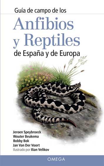 guia de campo de los anfibios y reptiles de españa y de europa-jeroen speybroeck-wouter beukema-9788428216647