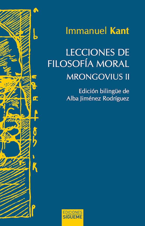 Lecciones De Filosofia Moral: Mrongovius Ii por Immanuel Kant epub