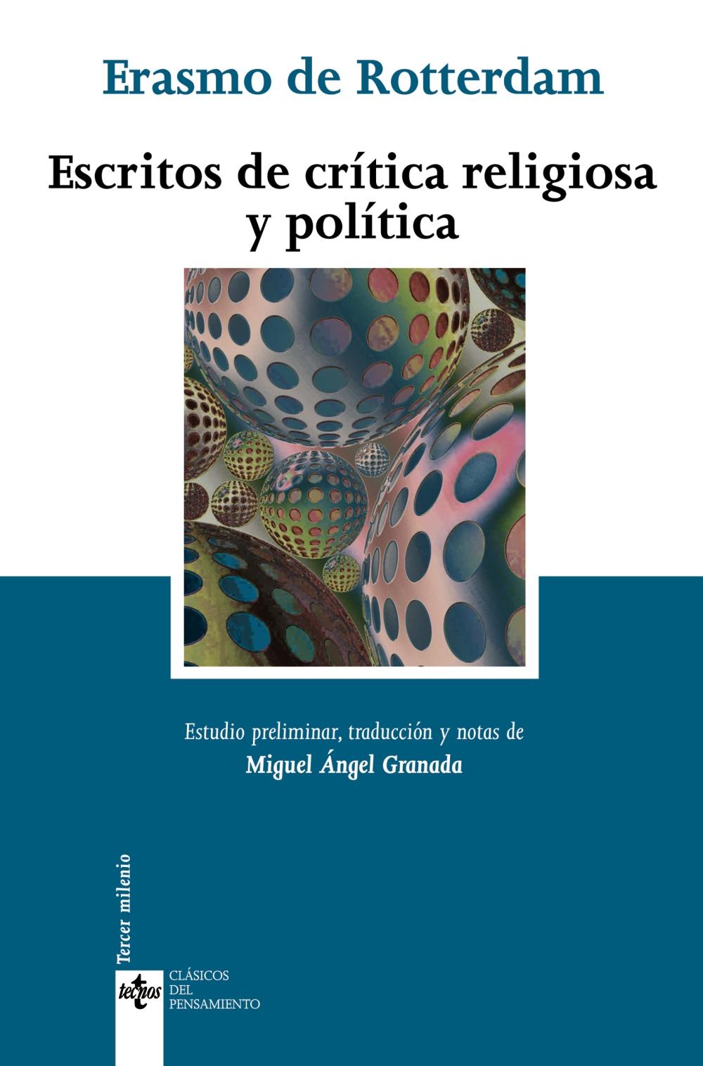 Escritos De Critica Religiosa Y Politica por Erasmo De Rotterdam;                                                                                    Miguel Angel Granada epub