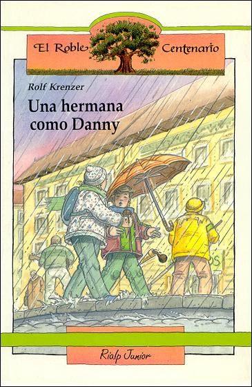 una hermana como danny-rolf krenzer-9788432124747