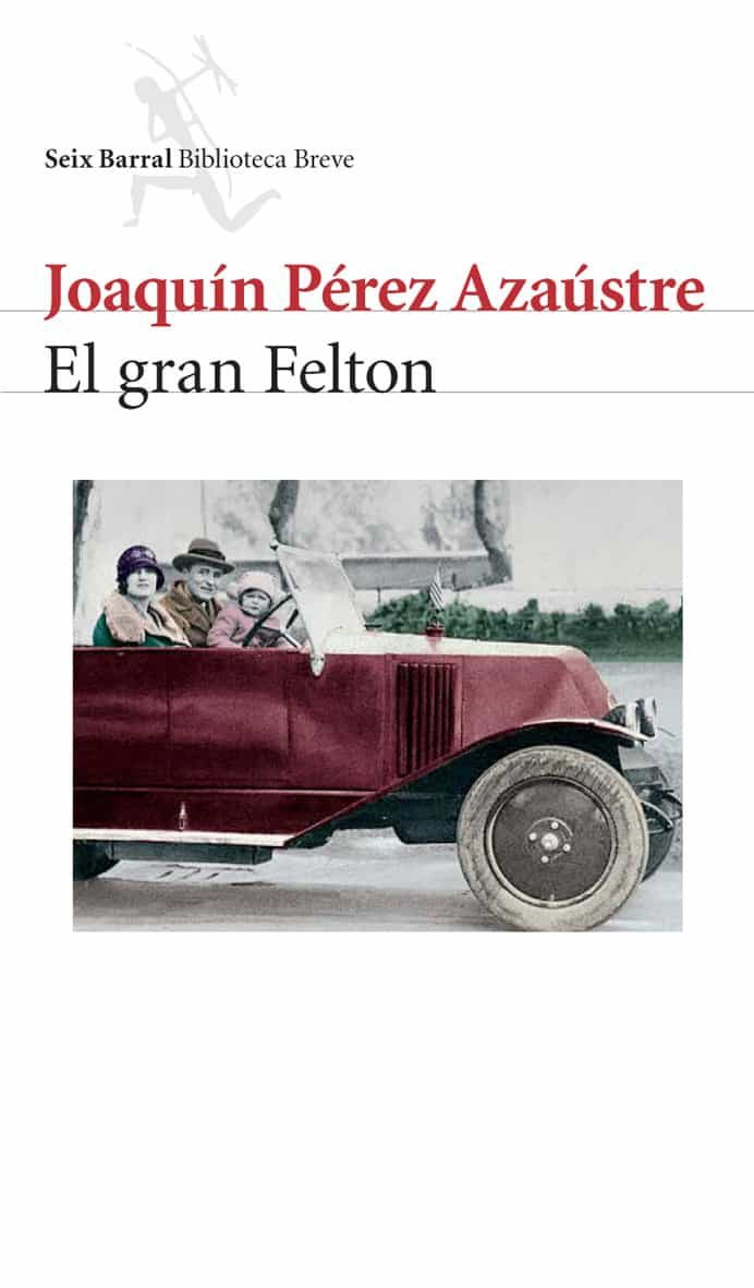 El Gran Felton por Joaquin Perez Azaustre epub