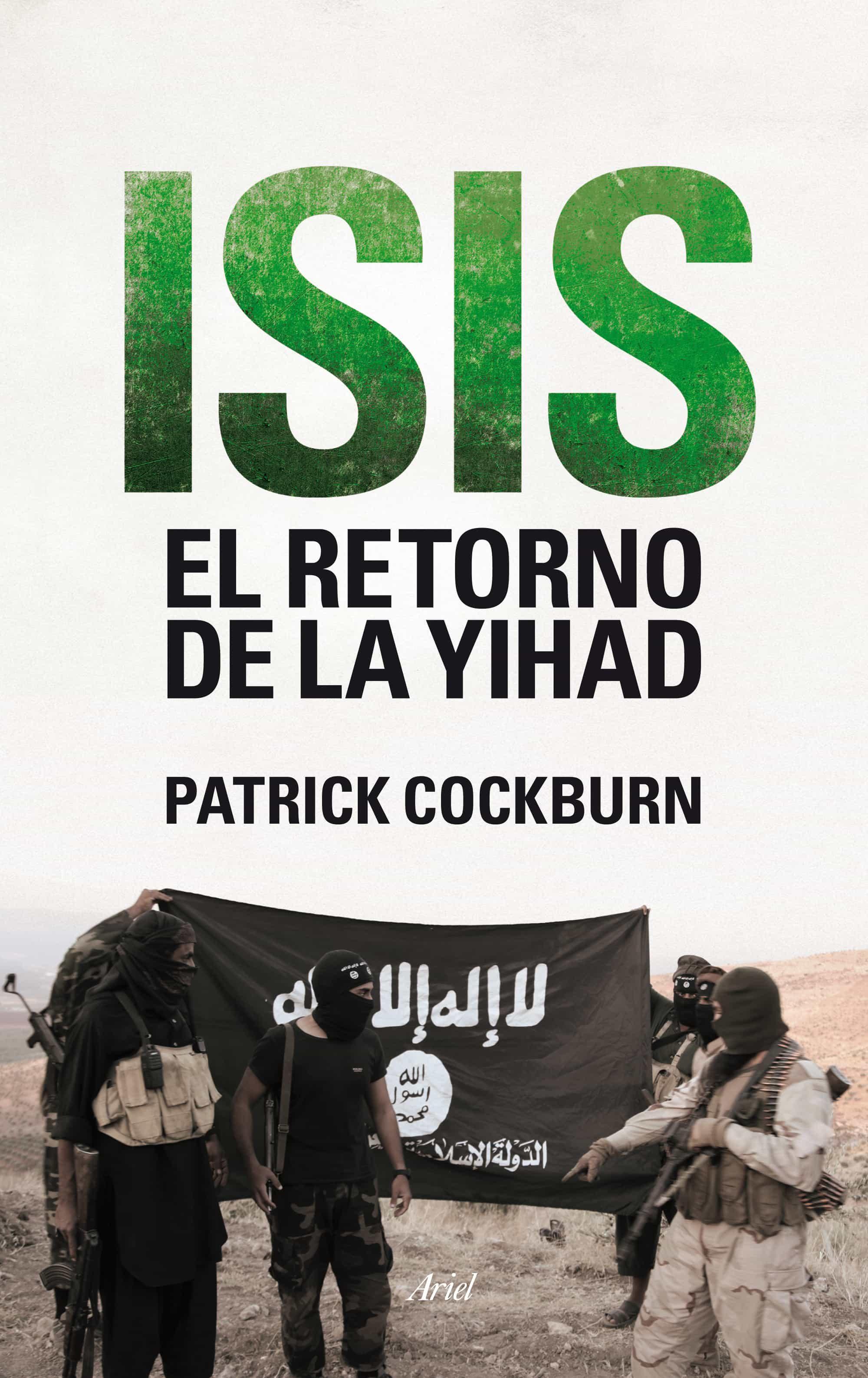 isis. el retorno de la yihad-patrick cockburn-9788434419247