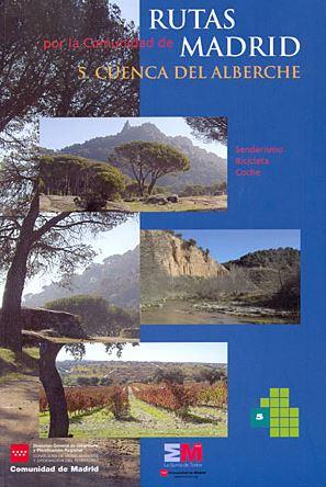 Rutas Por La Comunidad De Madrid, 5: Cuenca Del Alberche por Vv.aa. epub