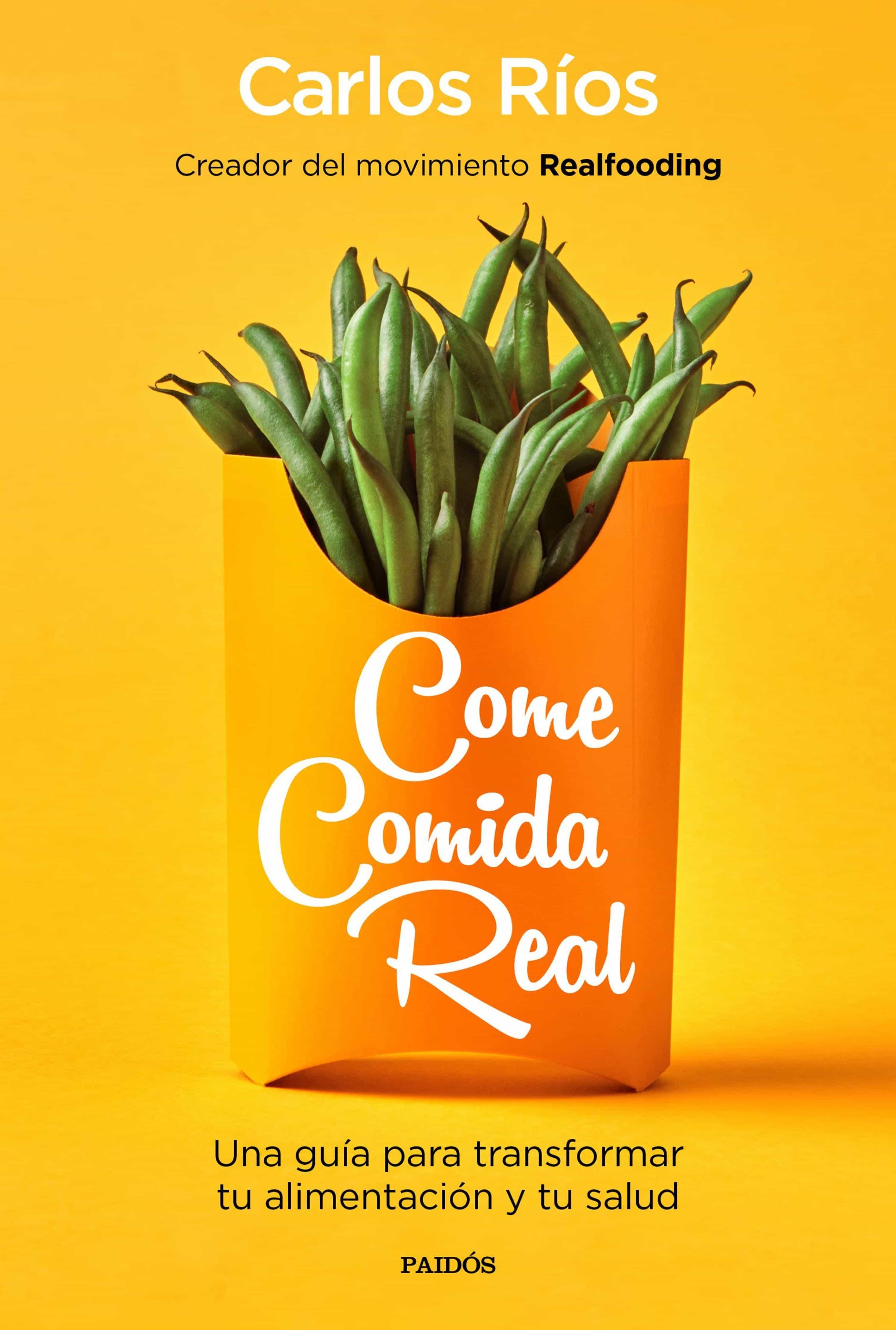 come comida real (ebook)-carlos rios-9788449335747