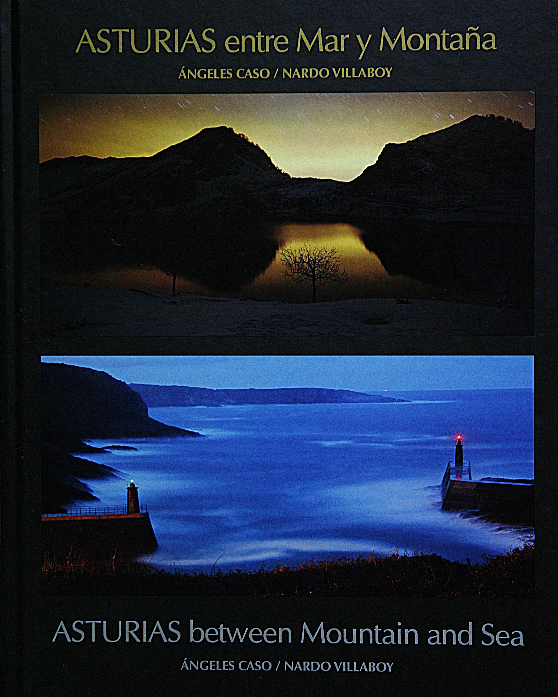 asturias entre mar y montaña/ asturias between mountain and sea-angeles caso-nardo villaboy-9788460889847