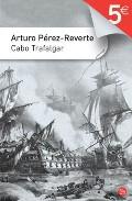 Cabo Trafalgar por Arturo Perez-reverte