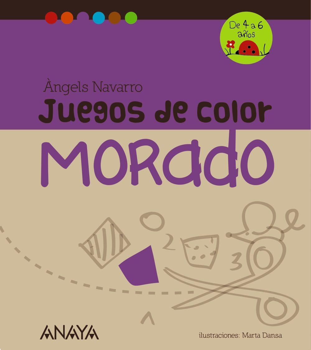 JUEGOS DE COLOR MORADO | ANGELS NAVARRO | Comprar libro 9788467840247