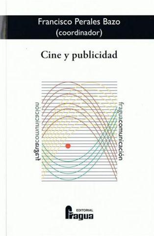 Cine Y Publicidad por Francisco Perales Bazo epub