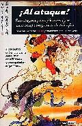 ¡al Ataque!: Estrategias Para Jovenes Y No Tan Jovenes Con Ganas De Triunfar. Sabiduria Oriental Para Resolver Conflictos Y Conquistar Objetivos (las Enseñanzas De Sun Tzu) por Claudio Aros epub