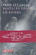 Postales Desde La Tumba por Emir Suljagic epub