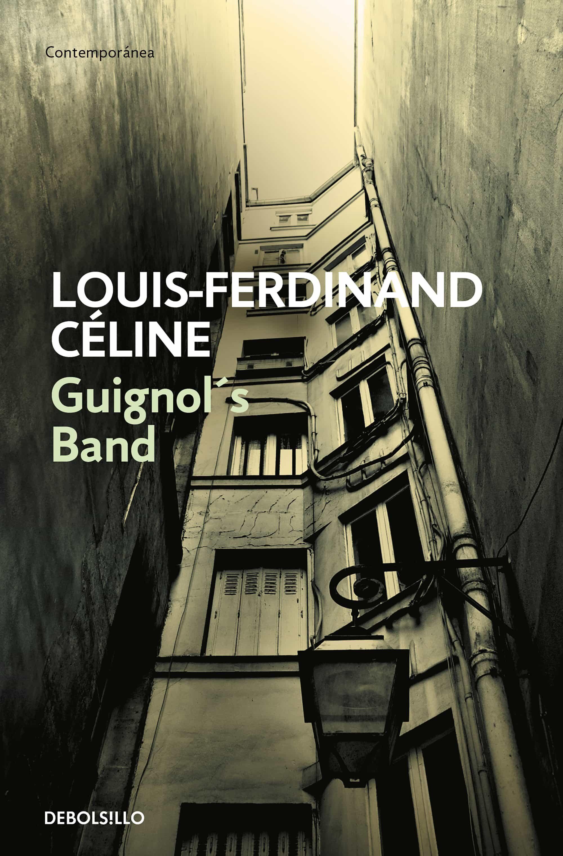 guignol s band-louis-ferdinand celine-9788483460047