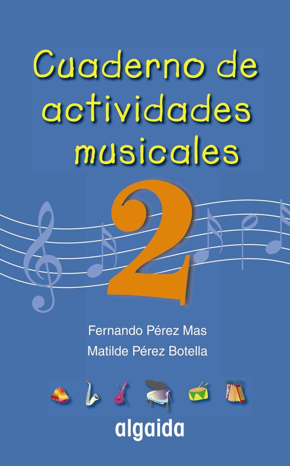 Cuaderno De Actividades Musicales 2 (primaria, 2º) por Vv.aa.