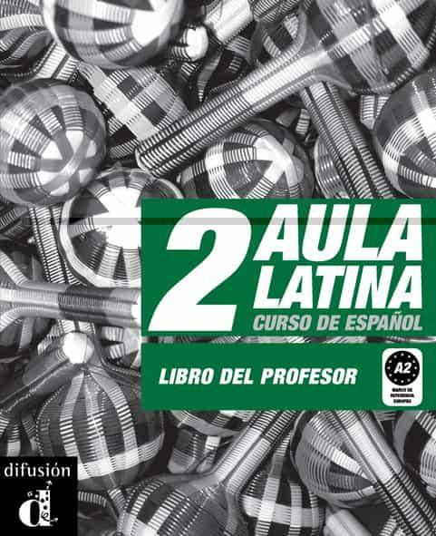 Aula Latina 2. Nivel A2. Libro Del Profesor por Vv.aa. epub