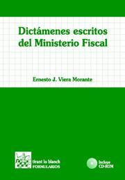 Dictamenes Escritos Del Ministerio Fiscal por Ernesto J. Viera Morante