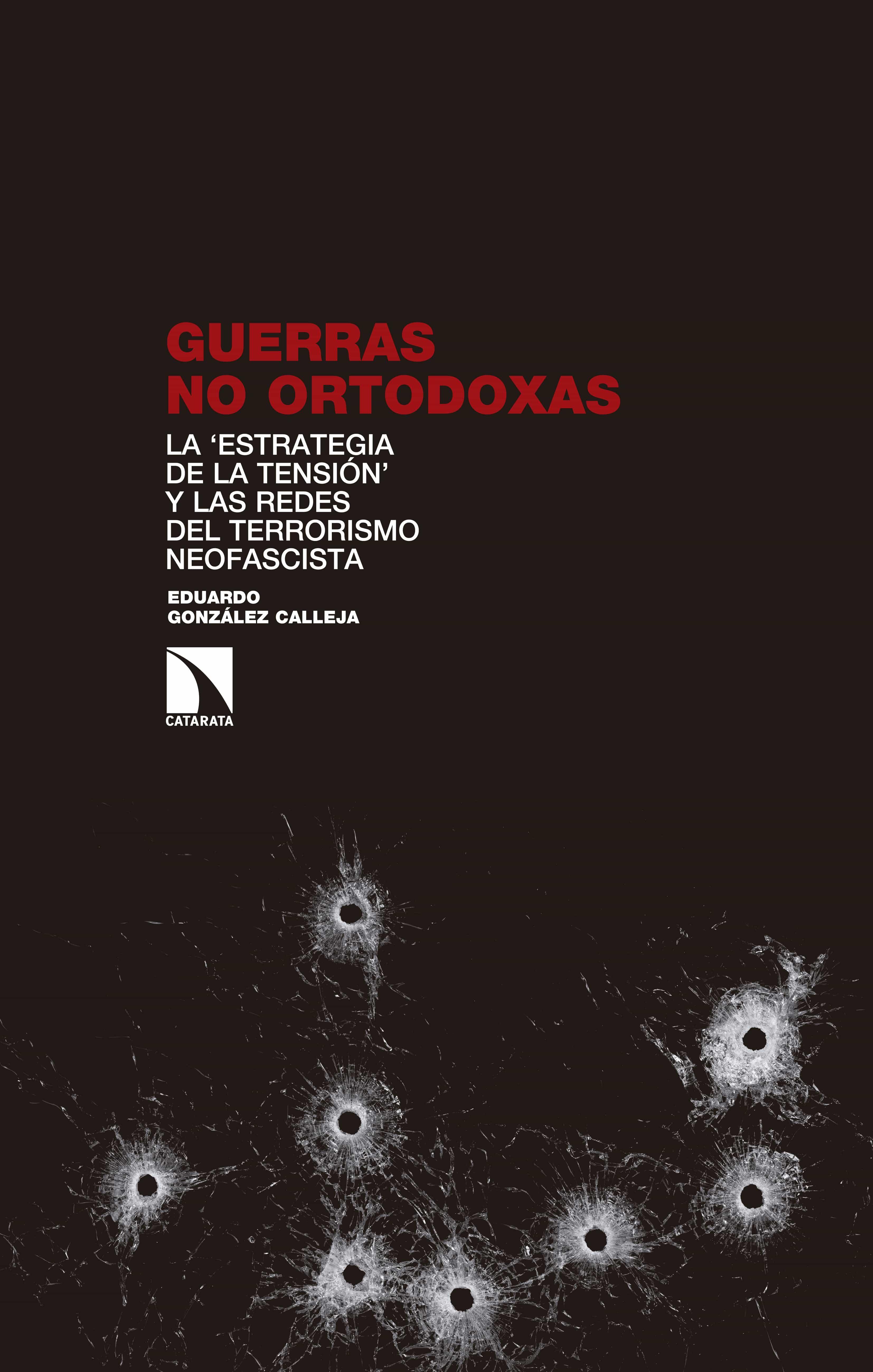 Guerras No Ortodoxas   por Eduardo Gonzalez Calleja