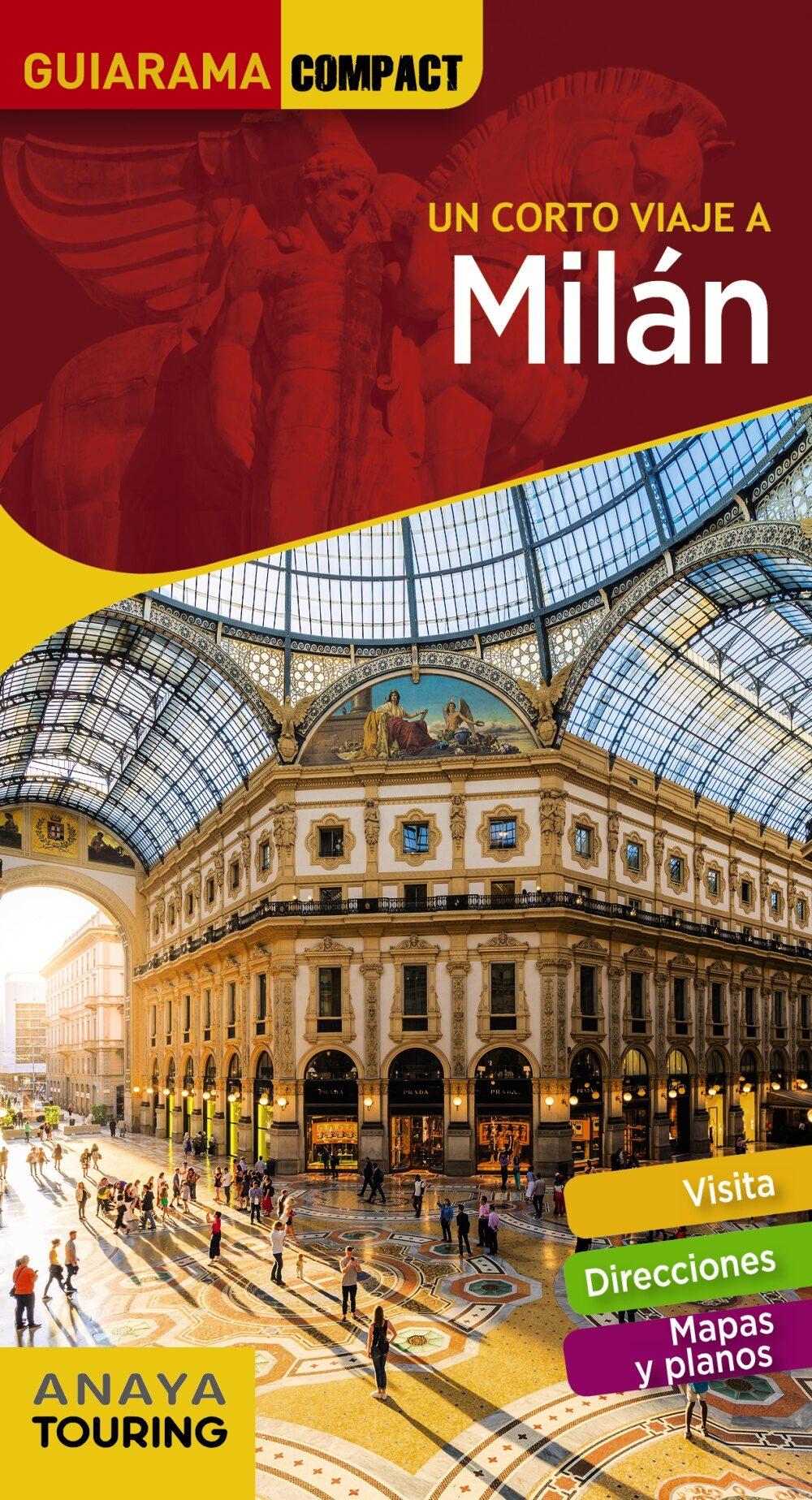 Un Corto Viaje A Milan 2018 (guiarama Compact) 2ª Ed. por Isabel Urueña Cuadrado