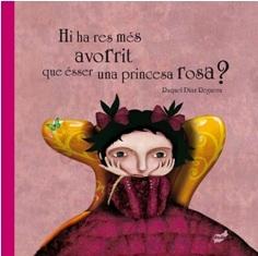 Resultat d'imatges de Hi ha res més avorrit que ésser una princesa rosa?