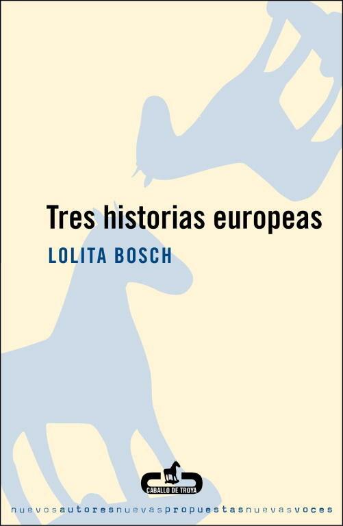 Tres Historias Europeas por Lolita Bosch epub