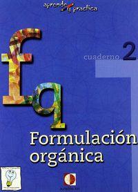 Formulacion Organica. Cuaderno 2 por Vv.aa.