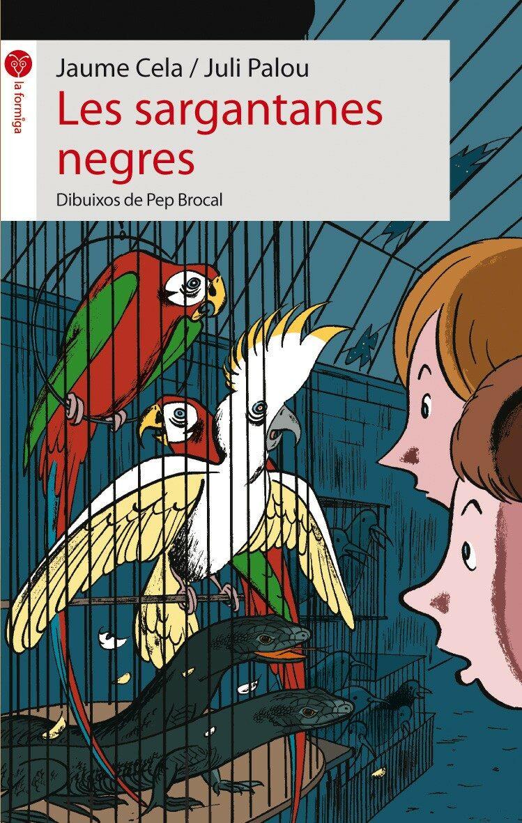 Les Sargantanes Negres por Jaume Cela epub
