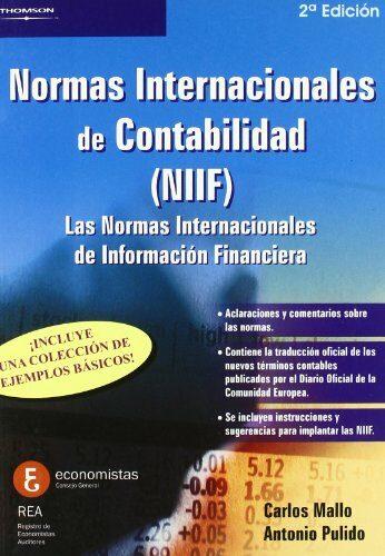 Normas Internacionales De Contabilidad (niif) por Carlos Mallo;                                                                                    Antonio Pulido
