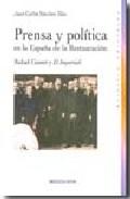 Prensa Y Politica En España De La Restauracion por Juan Carlos Sanchez Illan epub