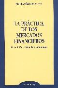 La Practica De Los Mercados Financieros (4ª Ed.) por Miguel Cordoba Bueno Gratis