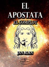 El Apostata : El Complot por Jan Alan epub
