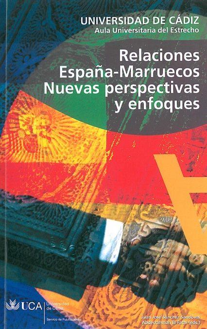 Relaciones España-marruecos: Nuevas Perpectivas Y Enfoques por Vv.aa. epub