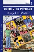 alejo y su pandilla - amigos en madrid (nivel 1)-flavia puppo-9788498481747