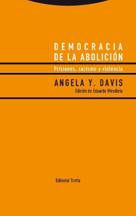democracia de la abolición-angela y. davis-9788498796247