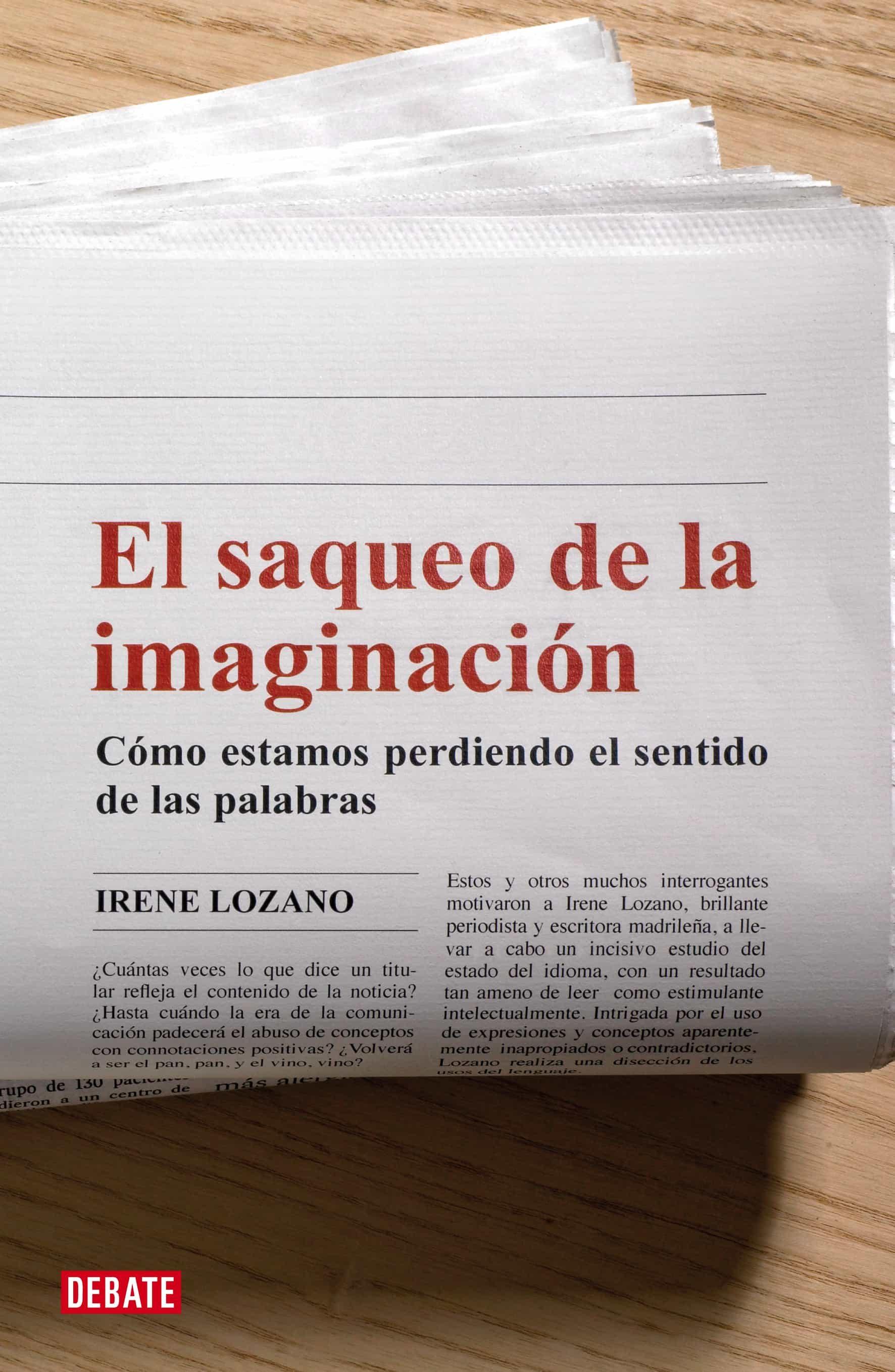 el saqueo de la imaginación (ebook)-irene lozano domingo-9788499927947