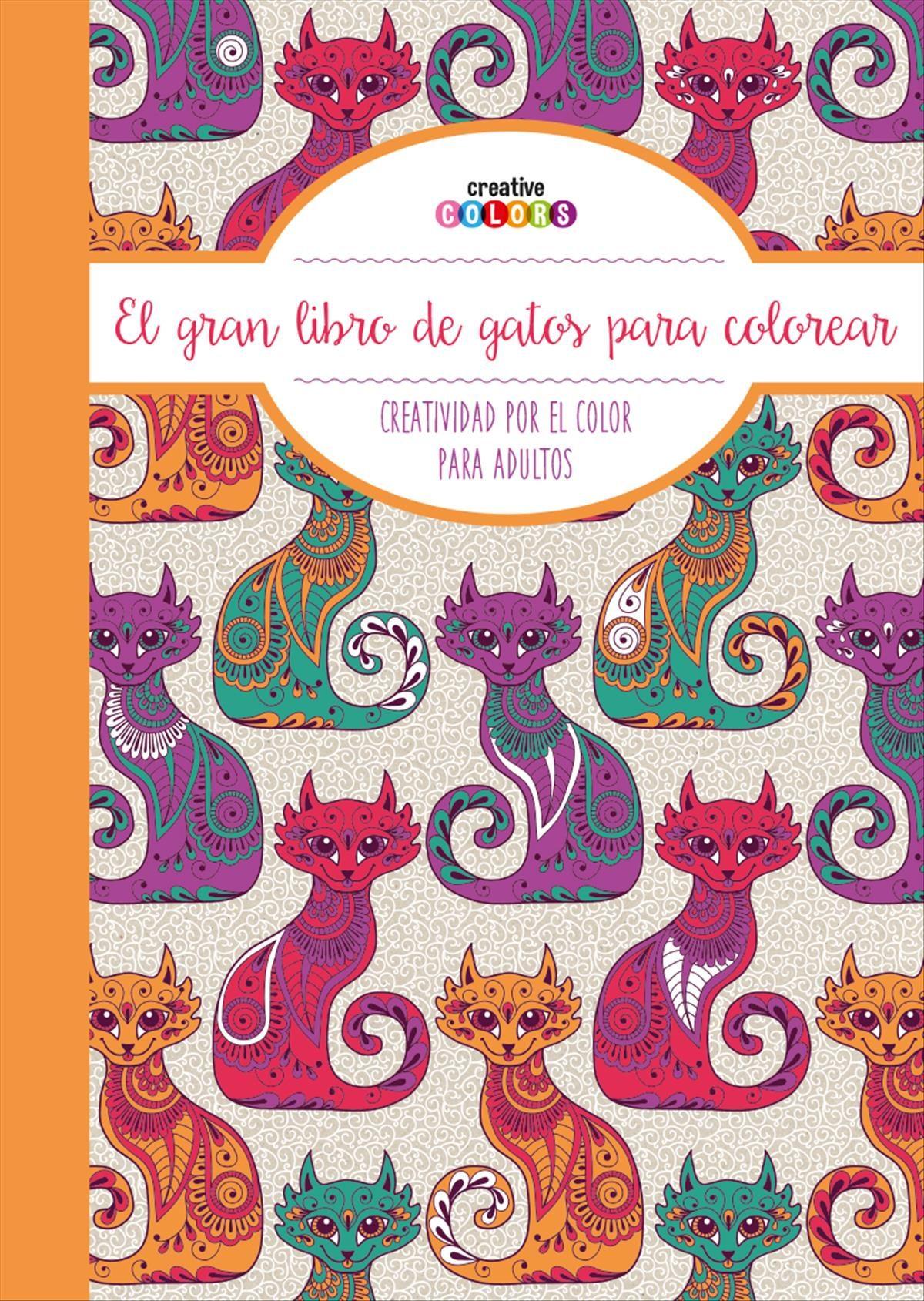 EL GRAN LIBRO DE LOS GATOS ¡TODO EL MUNDO PUEDE PINTAR!: CREATIVIDAD ...