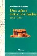 Dos Años Entre Los Hielos, 1901-1903 por Jose Maria Sobral epub
