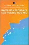 Hacia Una Economia Con Rostro Humano (2ª Ed.) por Bernardo Kliksberg epub
