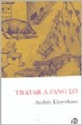 Tratar A Fang Lo por Andres Ehrenhaus epub