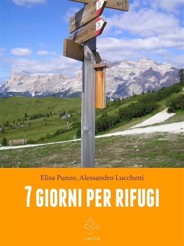 Descarga gratuita Sette Giorni Per Rifugi Epub