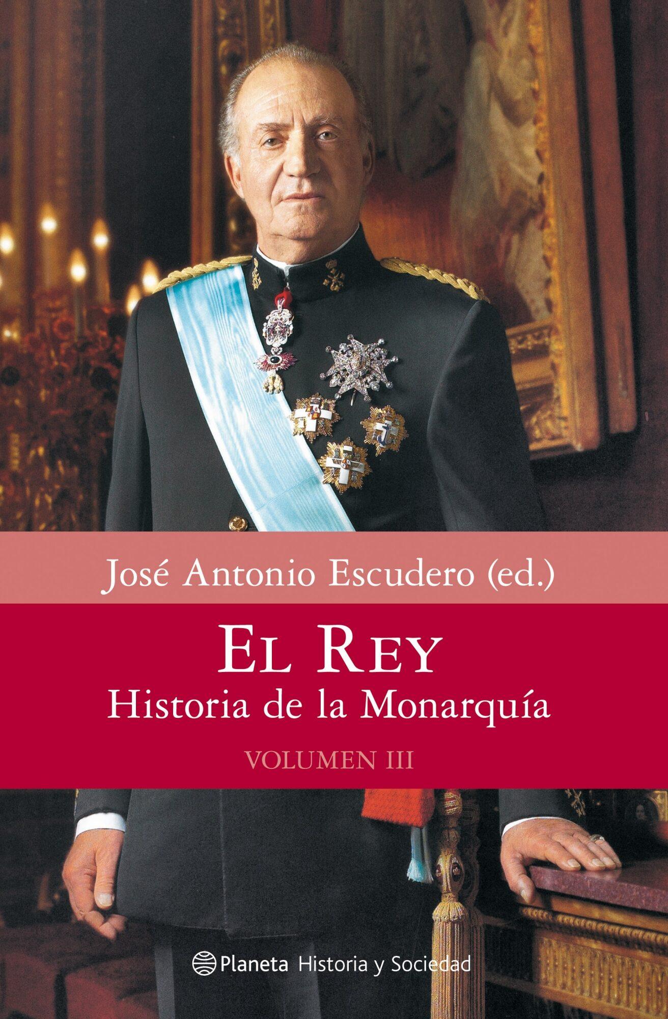 El Rey: Historia De La Monarquia. (vol.3) por Jose Antonio Escudero epub