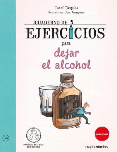 cuaderno de ejercicios para dejar el alcohol-carol dequick-jean augagneur-9788416972357