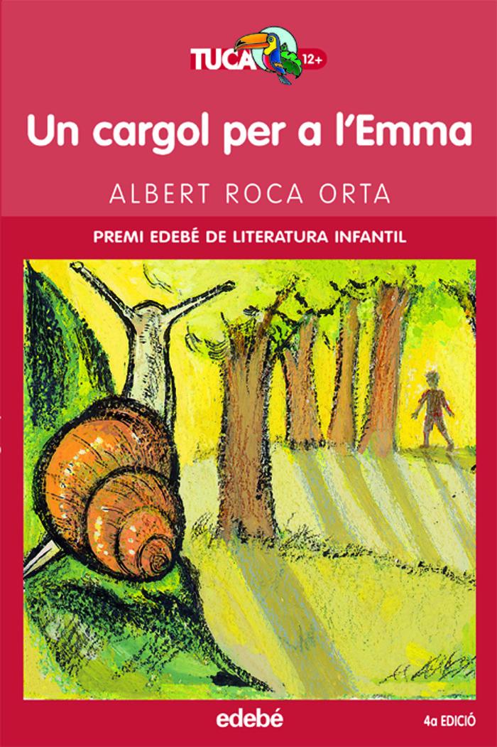 Un Cargol Per A L Emma (2ª Edicio) por Albert Roca Orta epub