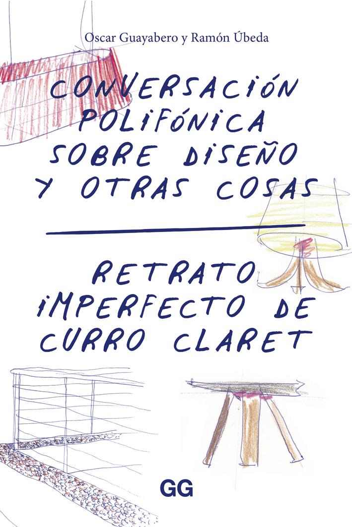 polifonica sobre diseo y otras cosas retrato imperfecto de curro claretoscar guayabero