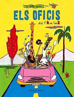 Els Oficis De L A A La Z por Guilles Eduar