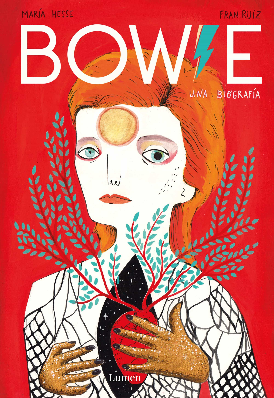 Bowie, una biografía. De María Hesse y Fran Ruiz