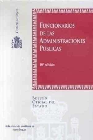 Funcionarios De Las Administraciones Publicas (10ª Ed.) por Vv.aa. Gratis