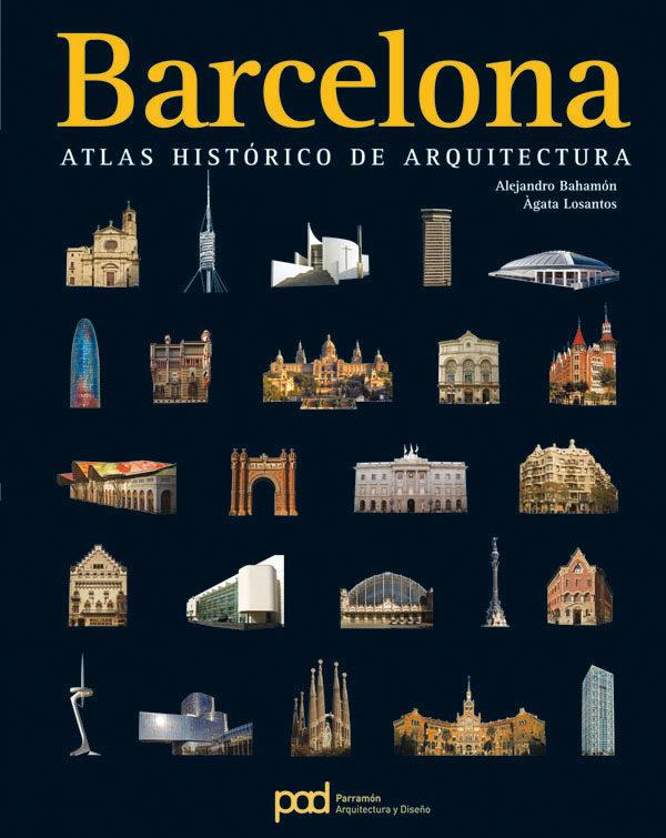 Barcelona: Atlas Historico De Arquitectura por Vv.aa. epub