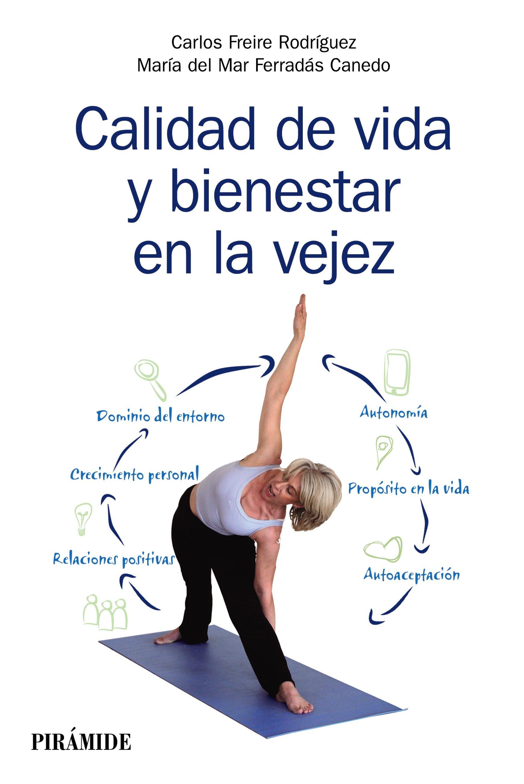 calidad de vida y bienestar en la vejez (ebook)-carlos freire rodriguez-maria del mar ferradas canedo-9788436836257