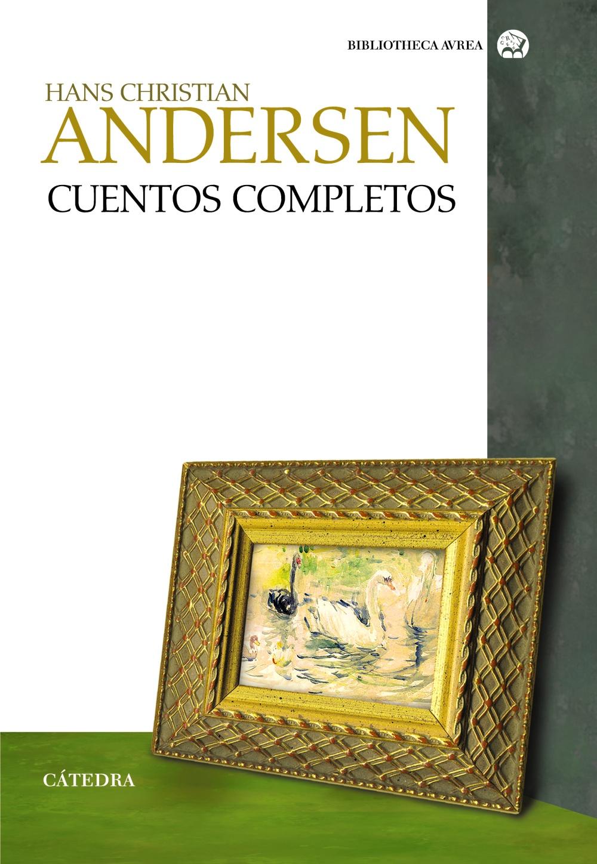 Cuentos Completos por Hans Christian Andersen